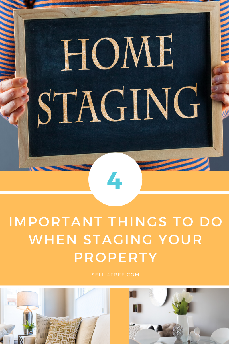 4 Important Things to do when Staging your Property