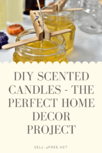 DIY Scented Candles - The Perfect Home Decor Project