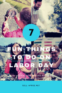 4 photo collage of child holding compass, woman hiking, man barbecuing and woman and children doing arts and crafts with words 7 Fun Things to do on Labor Day When Stuck at Home During the Coronavirus (Covid-19) Pandemic