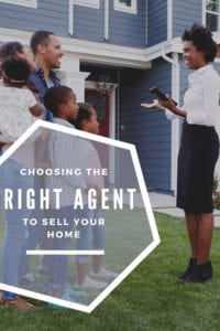 Choosing the RIGHT Agent to Sell your Home